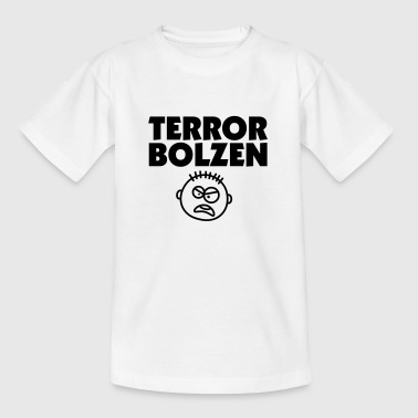 Terror Bolzen 01 - Teenager T-Shirt