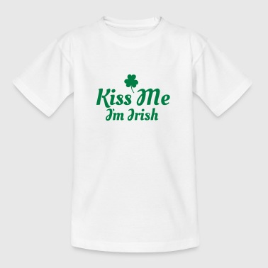kiss me im Irish excellent - Teenage T-shirt