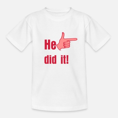 Did He did it! - Teenage T-Shirt