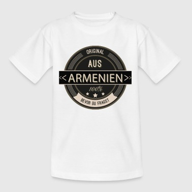 Original aus Armenien 100% - Teenager T-Shirt