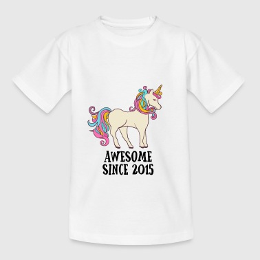 Awesome Since 2015 Unicorn Birthday Gift - Teenage T-Shirt