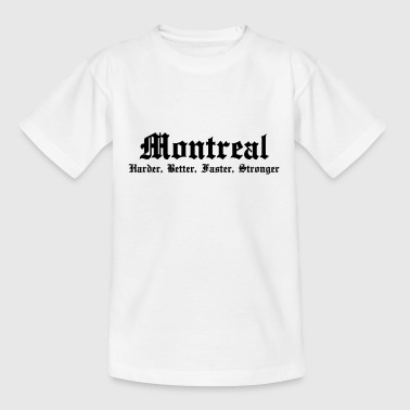 Montréal Harder, Better, Faster, Stronger - T-shirt Ado