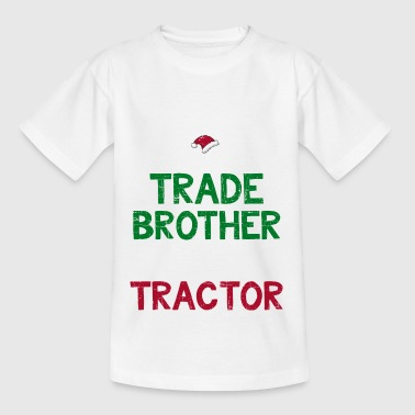 Kids Trade With Santa Funny Christmas Tractor Gift - Teenage T-Shirt