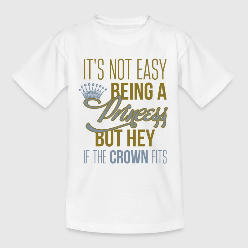 It's not easy being a princess - Teenage T-shirt