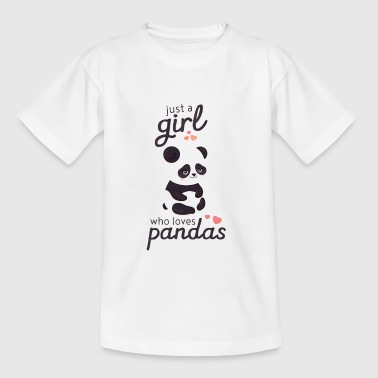 Just A Girl Who Loves Pandas - Teenage T-shirt