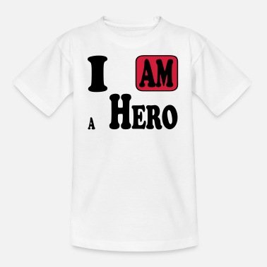I Am Hero I am a Hero - T-shirt Ado