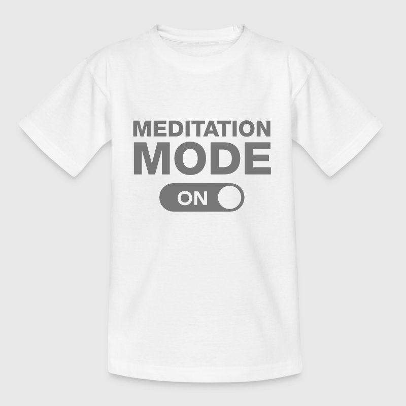 Meditation Mode (On) - Teenager T-Shirt