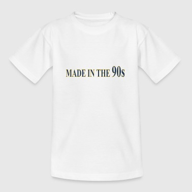 Made in the 90s - Teenage T-Shirt