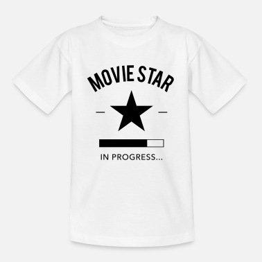 Filmstar movie star in progress - Teenager T-Shirt