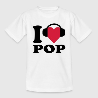 Pop Music I love Music - Pop - Teenager-T-shirt
