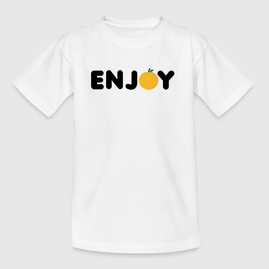 Frucht / Früchte: Enjoy Orange - Teenager T-Shirt