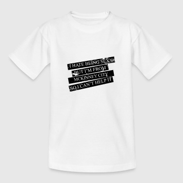 Mother City Motive for cities and countries - MCKINNEY CITY - Teenage T-Shirt
