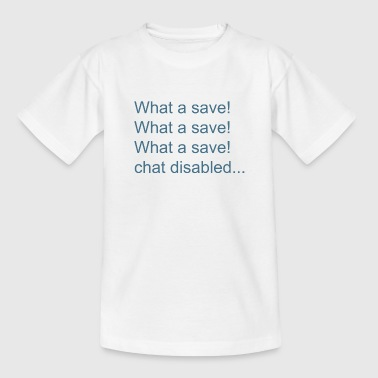Wat een save! - Teenager T-shirt
