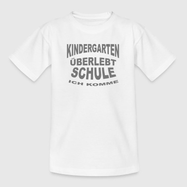 KINDERGARTEN überlebt - Teenager T-Shirt