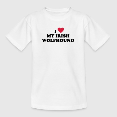 Irish Wolfhounds I Love My Irish Wolfhound Hunde T-Shirt - Teenage T-Shirt