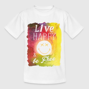 SmileyWorld Live Happy & be Free - Teenager T-shirt