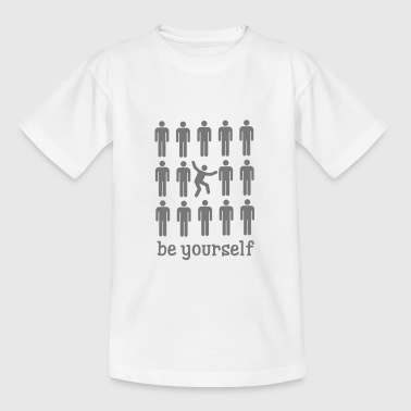 Be Yourself - Teenager-T-shirt