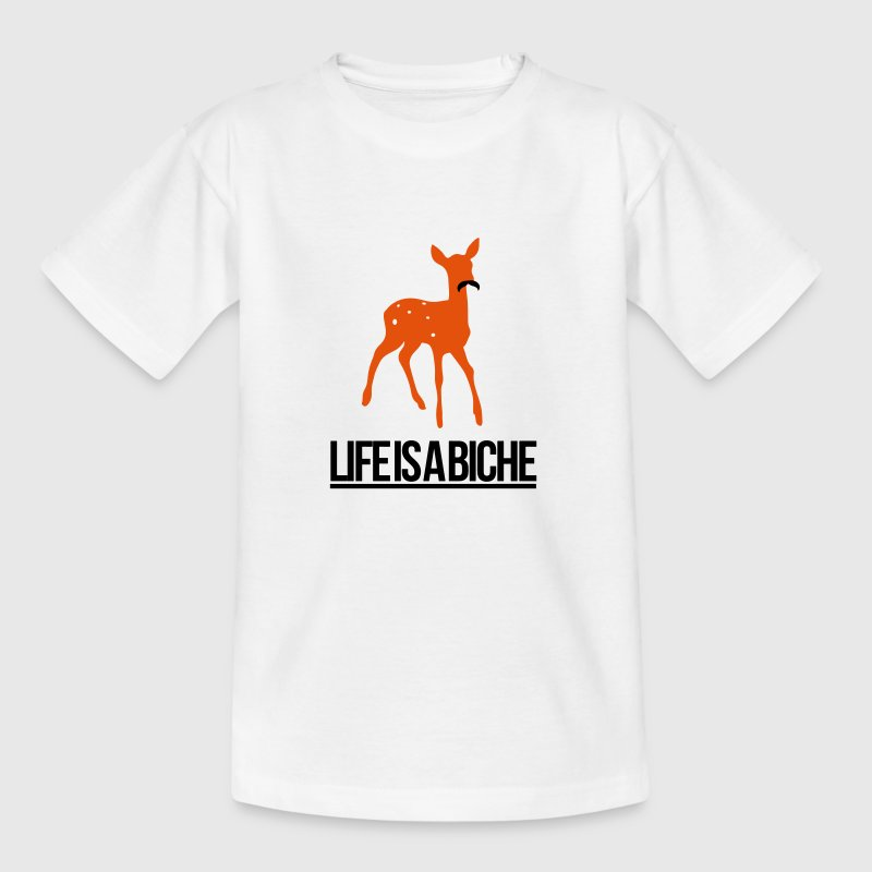 Life is a Biche - Parodie humour Life is a joke - T-shirt Ado