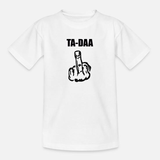 Gift T-shirts - Ta-Daa middelvinger stinkend vingergiftidee - Teenager T-shirt wit
