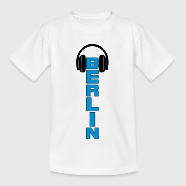 Dj Berlin Berlin City DJ Music Dubstep Shirt - Teenager T-Shirt