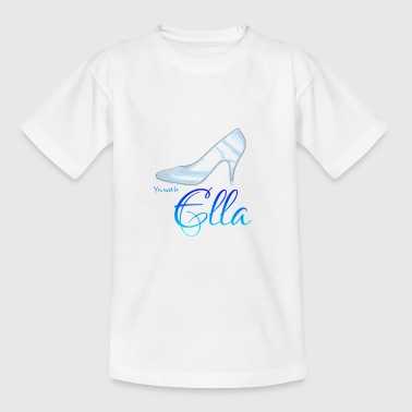 Du must Ella sein der glasschuh - Teenager T-Shirt