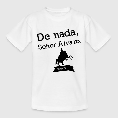 Senor Alvaro - Teenager T-Shirt