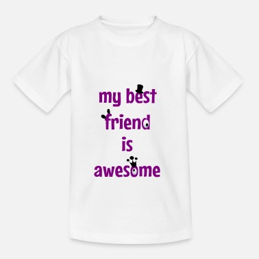 Best Friend My best friend is awesome - Maglietta per ragazzi