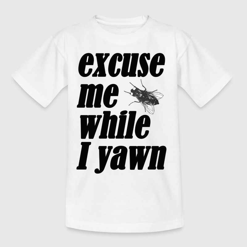 Excuse me while I yawn - Teenage T-shirt