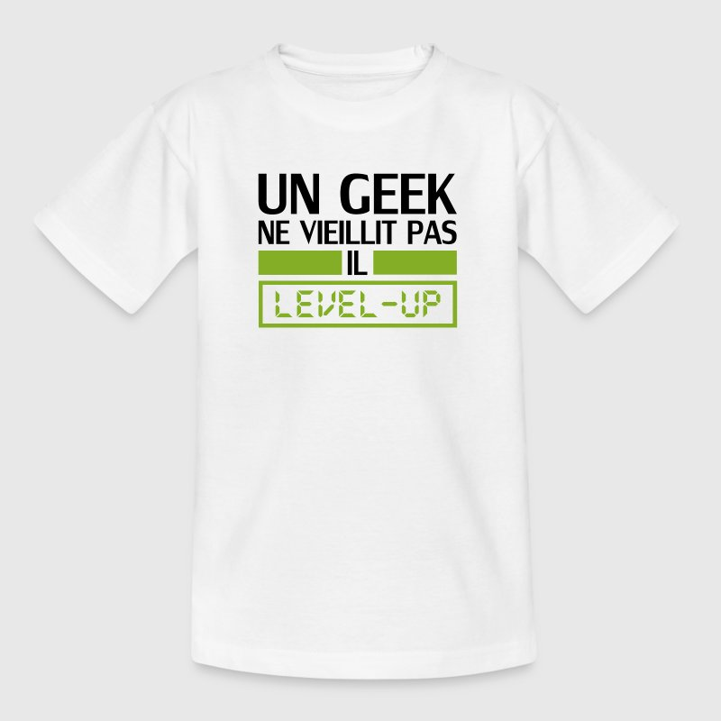 un geek ne vieillit pas il level up - T-shirt Ado