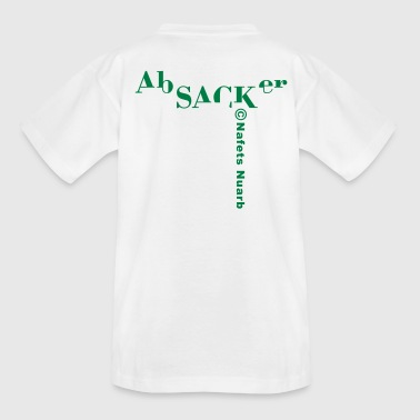 Absacker - Teenager T-Shirt