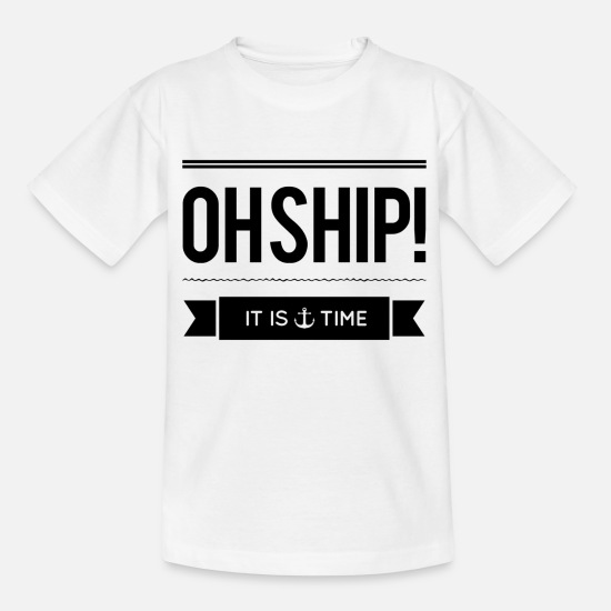 Cocktail T-Shirts - oh ship - Teenager T-Shirt Weiß