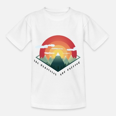 Mountains Mountains are calling Outdoor Kletter Wander Natur - Teenager T-Shirt