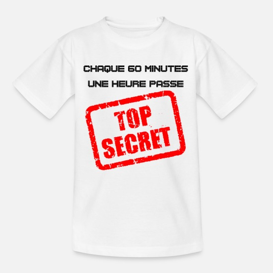 Humor T-shirts - TOP SECRET: hver 60 minutter passerer en time - T-shirt teenager hvid