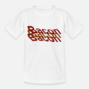 Bacon bacon bacon bacon - Teenager T-Shirt