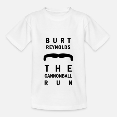 Cannonball Burt Reynolds Tribute - Cannonball run RIP - Teenage T-Shirt