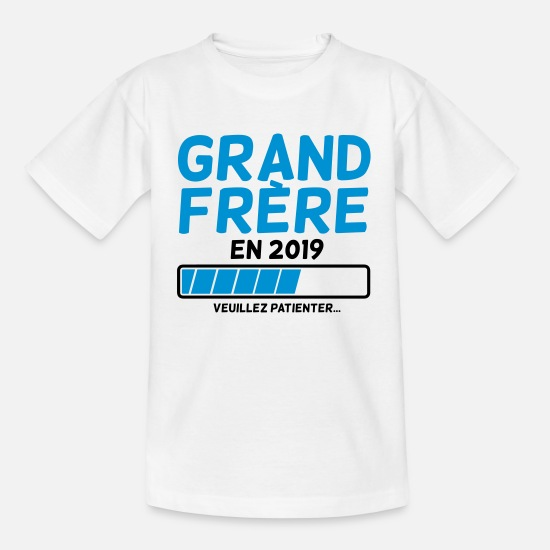 Grand T-shirts - Grand Frère en 2019 veuillez patienter - T-shirt Ado blanc