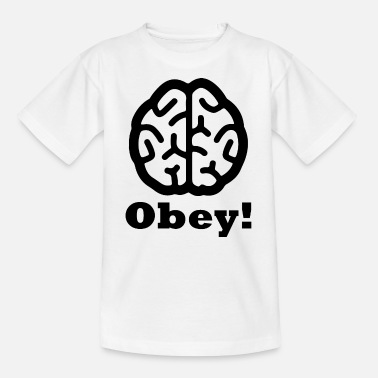 Obey Obey! - Teenager T-Shirt