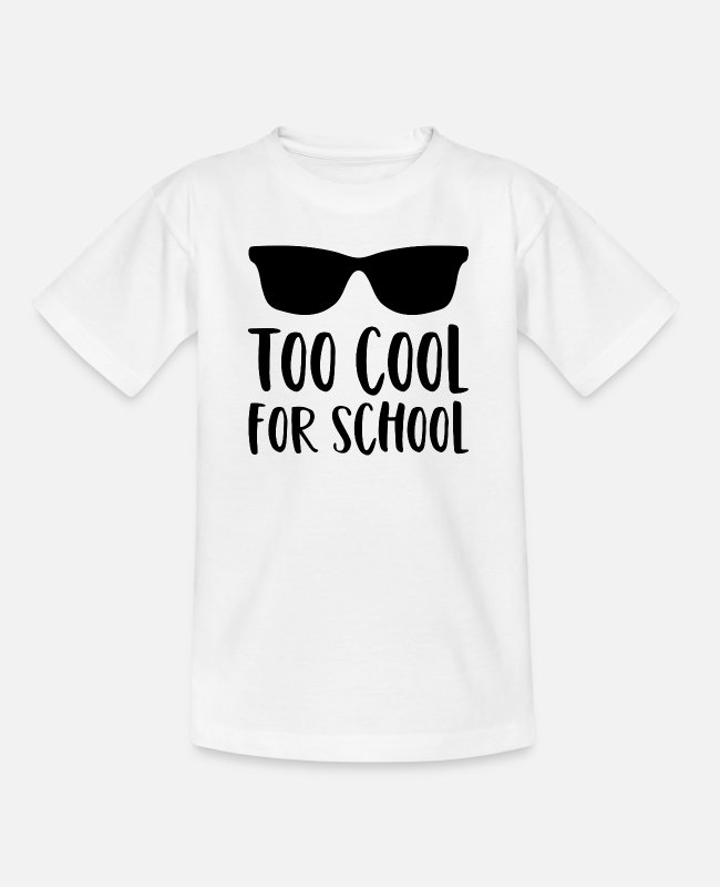 Schule T-Shirts - Schule Spruch Too Cool For School Sonnenbrille - Teenager T-Shirt Weiß