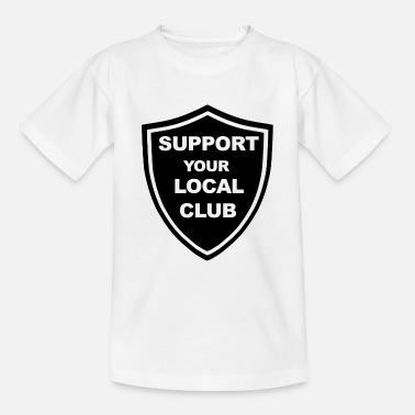 Support your local club - Against Modern Football - Teenage T-Shirt