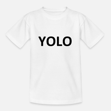 Yolo Yolo - Teenager T-shirt