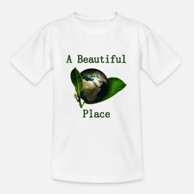 A Beautiful Place (our Planet) - Teenager T-Shirt