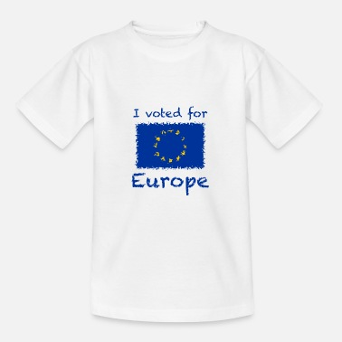 I voted for Europe - Teenage T-Shirt