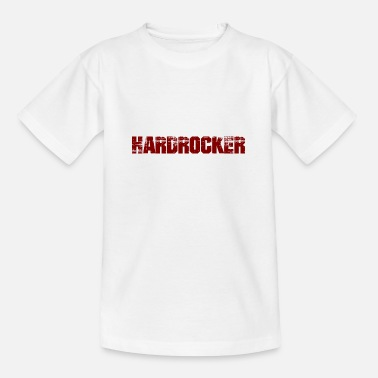 Hardrock Hardrocker - Teenager T-Shirt