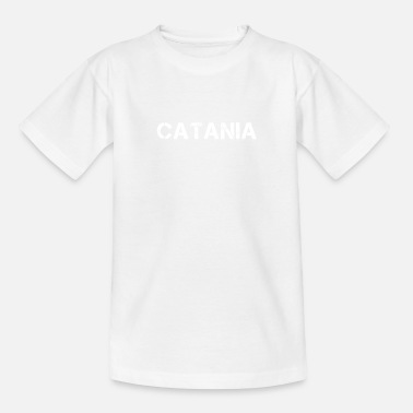 Catania City Catania , Italy - Teenage T-Shirt