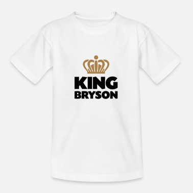 Bryson King bryson name thing crown - Teenage T-Shirt