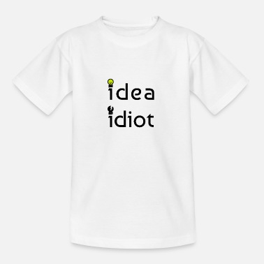 Idiot Idiot idiot - T-shirt teenager