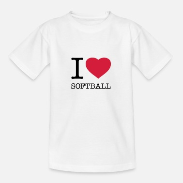 Softball I LOVE SOFTBALL - Teenage T-Shirt