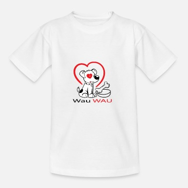 Wau Wau Wau dog with heart - Teenage T-Shirt