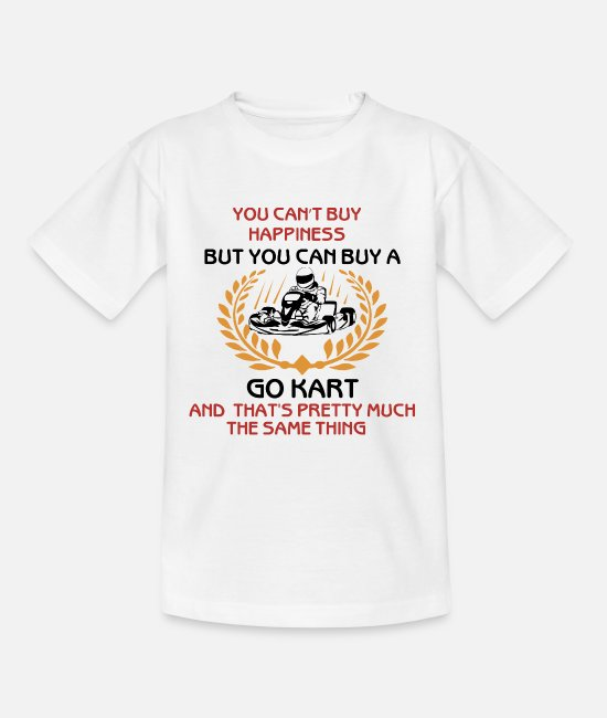 Race Track T-Shirts - You Cant Buy Happiness .... - Teenage T-Shirt white