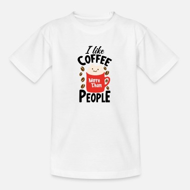 Grumpy In The Morning I like coffee gift mug - Teenage T-Shirt